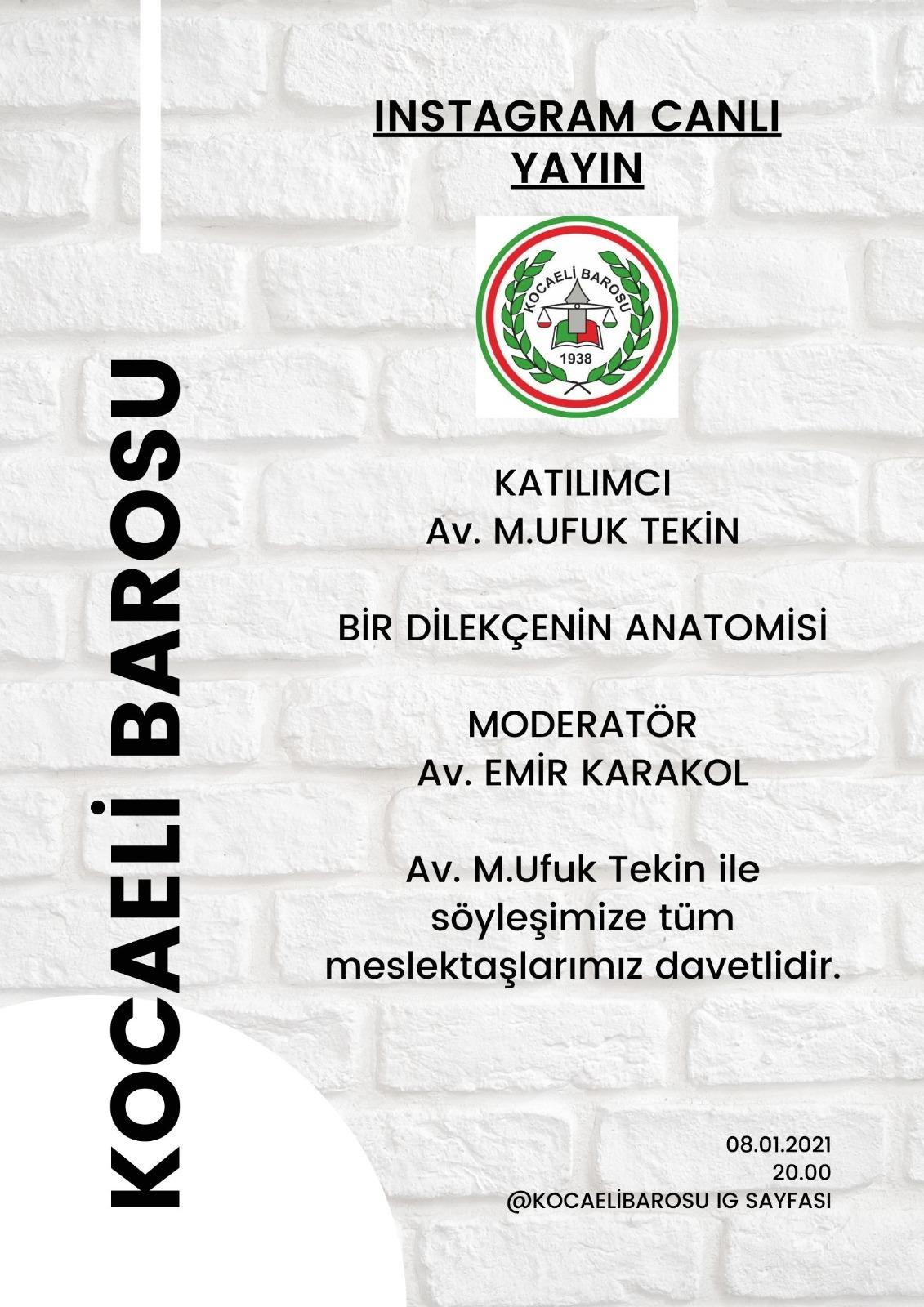 """""""BİR DİLEKÇENİN ANATOMİSİ"""" KONULU CANLI YAYIN"""